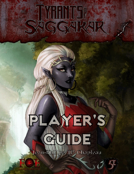 Tyrants of Saggakar Player's Guide
